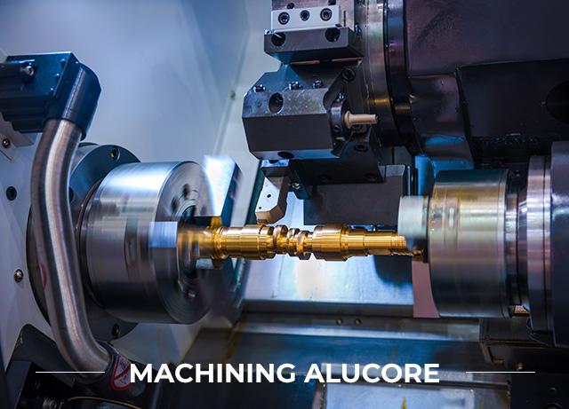 Machining Alucore