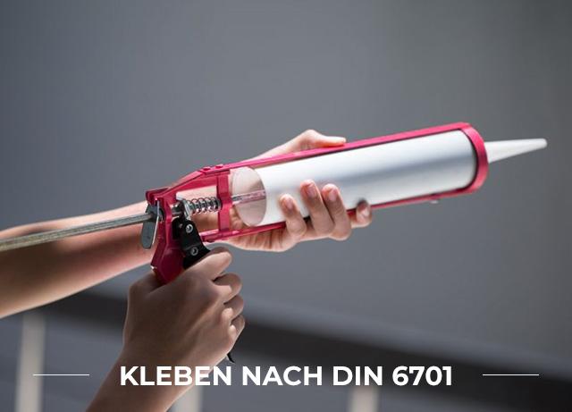 Kleben nach DIN 6701